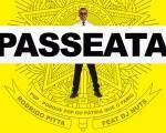 """""""Passeata"""" é a segunda canção a ser lançada do álbum PQP – Porque o Pop ou Pátria que o Pariu"""