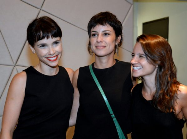 Débora Falabella, Andreia Horta e Bianca Comparato
