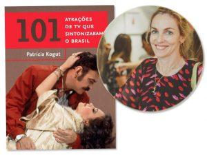 Patrícia Kogut lançará em SP livro que conta a história da TV brasileira