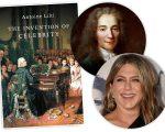 Jennifer Aniston, Voltaire e o livro de Antoine Lilti