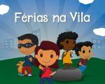 """Começa nesta sexta-feira a edição 2017 do """"Férias na Vila"""", a programação para os glamuzinhos da Livraria da Vila!"""