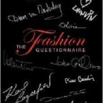 """The Fashion Quastionaire"""