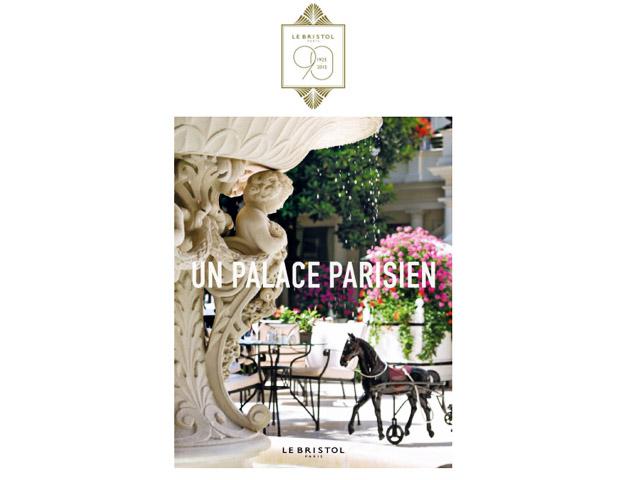 Hotel Le Bristol lança livro para comemorar seus 90 anos || Créditos: Divulgação