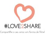 #LOVE2SHARE, a nova campanha do Shop2gether
