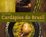 Ana Luiza Trajano: em livro, dez anos de estudos sobre culinária brasileira