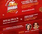 Brahma reúne as duas maiores paixões do brasileiro em camarote inesquecível