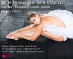 Betina Dantas, criadora do Ballet Fitness, vai dar aula no Cidade Jardim