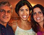 Que trio! Bela Gil cozinha para Caetano Veloso e Malu Mader