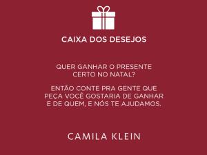 Camila Klein ajuda clientes a realizarem desejos. Como?