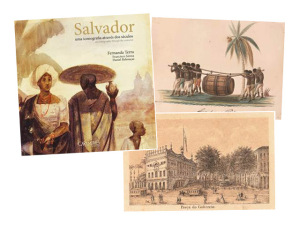 """""""Salvador, uma iconografia através dos séculos"""": vem espiar"""