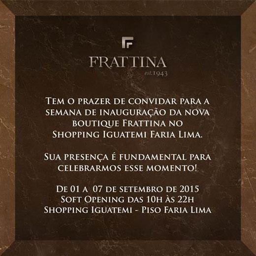 a5c91cd09a2 Inauguração do novo espaço Frattina no Shopping Iguatemi começa nesta  terça-feira