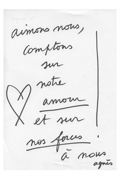 """""""Vamos amar uns aos outros e confiar em nosso amor e em nossos pontos fortes"""", Agnès b."""