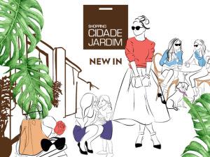 Cidade Jardim comemora a chegada de novas marcas com o New In