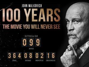 """Confira o trailer de """"100 Years – O Filme que Você Nunca Verá"""". Play!"""