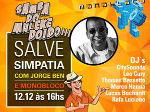 Agência Reunion arma agito com muito samba ao som de Monobloco e Jorge Ben Jor
