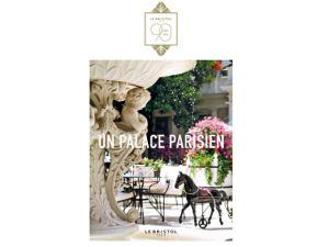 Le Bristol Paris comemora 90 anos com livro de memórias