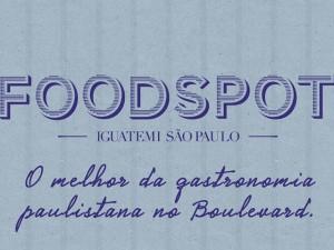Save the date! Iguatemi SP arma Food Spot no próximo fim de semana