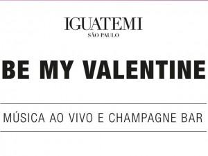 Be My Valentine: Iguatemi convida para música ao vivo e champagne bar