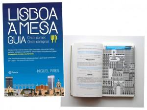 """Segunda edição do guia """"Lisboa à Mesa"""" acaba de sair do forno. Chega mais"""