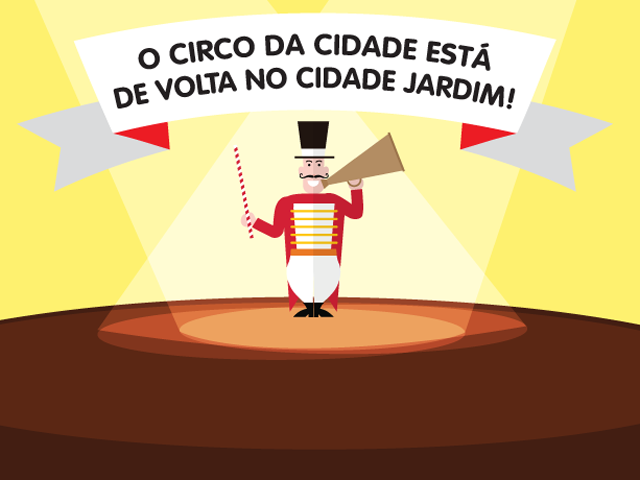Circo da Cidade volta ao Cidade Jardim || Créditos: Divulgação