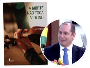 Mistério com doses de realidade no novo romance policial de Luiz Kignel