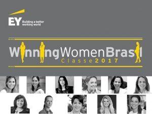 Conheça as empreendedoras do Winning Women Brasil 2017