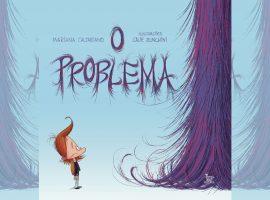 """""""O Problema"""", novo livro de Mariana Caltabiano, promete encantar adultos e crianças"""