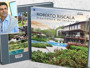 """O paisagista Roberto Riscala lança seu segundo livro """"Arquitetura de Jardins"""" em SP"""