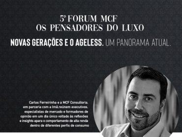 Fórum MCF – Os Pensadores do Luxo – chega a sua 5ª edição e aterrissa na Cinemateca Brasileira