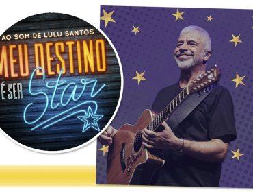 """Musical """"Meu Destino é Ser Star"""" estreia em janeiro com canções deLulu Santos"""