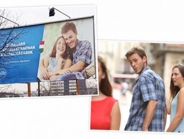 Meme do namorado distraído vira campanha pró-família na Hungria. Aos detalhes!