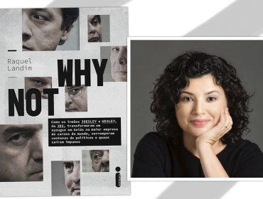 A jornalista Raquel Landim lança livro-reportagem sobre a JBS com informações surpreendentes dos irmãos Joesley e Wesley Batista