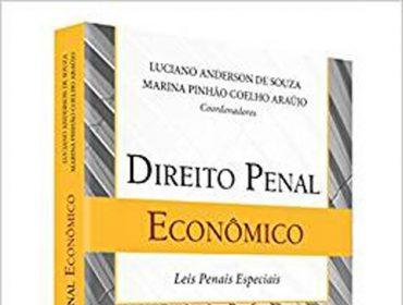 Direito Penal Econômico terá lançamento com sessão de autógrafos nesta segunda