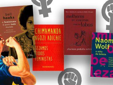 Glamurama lista sete livros que abordam o feminismo para quem quer se engajar no movimento pela igualdade de gêneros