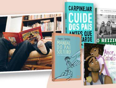 Seis livros perfeitos com paternidade como tema para presentear neste Dia dos Pais