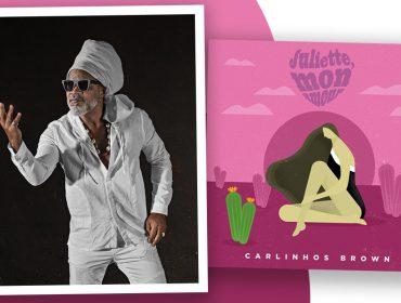 Carlinhos Brown assume sua porção fã e compõe 'Juliette Mon Amour' inspirada em participante mais querida do BBB