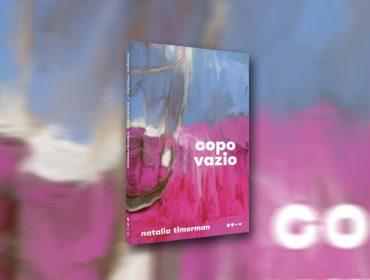 Livro da Semana: um dos hits da temporada, o elogiado 'Copo Vazio', de Natalia Timerman