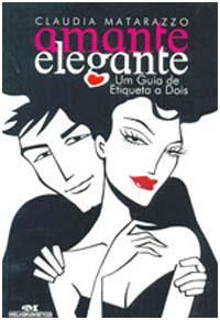 Amante Elegante: como seduzir mulheres com classe