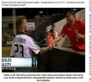 David Beckham discute com torcedor que fala mal de sua mulher durante jogo de futebol.