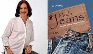 """A jornalista Lu Catoira lança nesta quinta-feira, na Livraria da Travessa de Ipanema, seu novo livro """"Moda Jeans: Fantasia estética sem preconceito""""."""