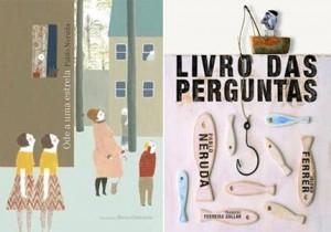Cosac Naify lança na segunda quinzena de março, o segundo livro de Neruda, na sua parte infantil.