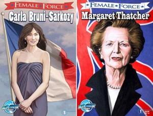 """Carla Bruni e Margaret Thatcher são as próximas eleitas da série de biografias """"Female Force""""."""