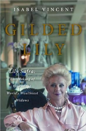 """""""Gilded Lily"""", da norte-americana Isabel Vincent: especulações não autorizadas"""
