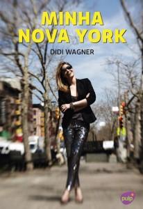 @didiwagner lança guia de Nova York, amanhã, aqui em São Paulo!!