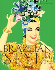 A editora francesa Assouline acaba de lançar um livro só com o melhor do Brasil!